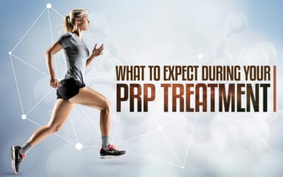 What to Expect During Your PRP Treatment